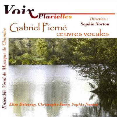 ALBUM CD : G. Pierné, Oeuvres Vocales