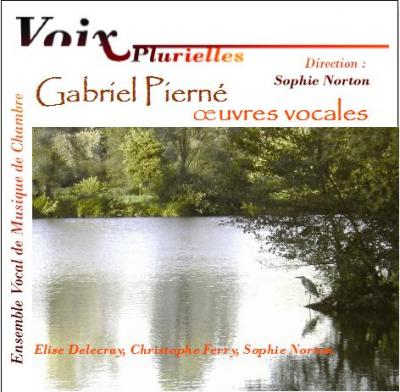 ALBUM CD : G. Pierné, Oeuvres Vocales